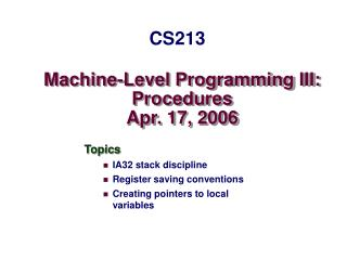 Machine-Level Programming III: Procedures Apr. 17, 2006