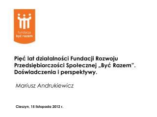 """Fundacja Rozwoju Przedsiębiorczości Społecznej """"Być Razem"""""""