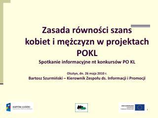Zasada równości szans  kobiet i mężczyzn w projektach POKL