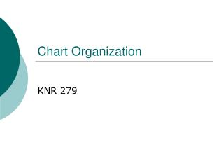 Chart Organization