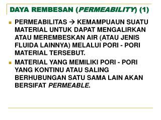 DAYA REMBESAN ( PERMEABILITY ) (1)
