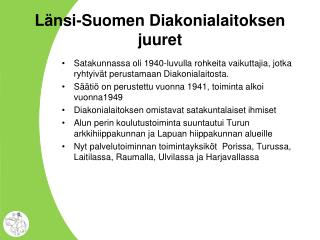 Länsi-Suomen Diakonialaitoksen juuret