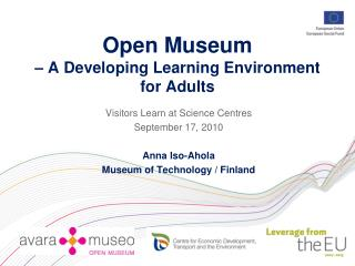 Open Museum  – A Developing Learning Environment for Adults