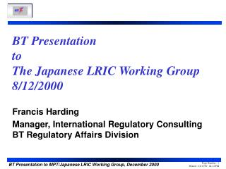 BT Presentation to The Japanese LRIC Working Group 8