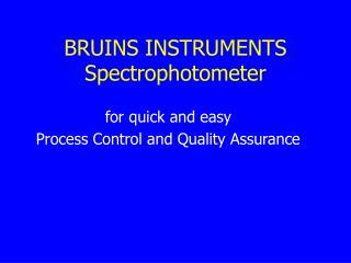 BRUINS INSTRUMENTS Spectrophotometer