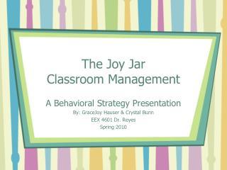 The Joy Jar  Classroom Management