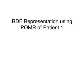 RDF Representation using POMR of Patient 1