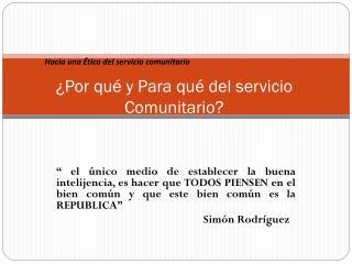 Hacia una Ética del servicio comunitario