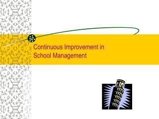 Continuous Improvement in School Management