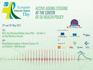 Workshops on Active Ageing Policy in the framework of the VI European Patients' Rights Day-