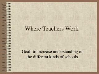 Where Teachers Work