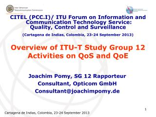 Overview of ITU-T Study Group 12  Activities on QoS and QoE