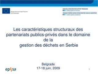 Les caract�ristiques structuraux des partenariats publics-priv�s dans le domaine de la