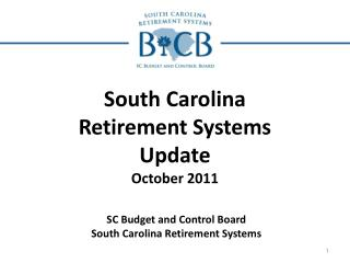 South Carolina Retirement Systems Update October 2011