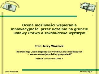 """Prof. Jerzy Woźnicki Konferencja  """" Komercjalizacja wyników prac badawczych"""