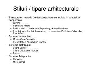 Stiluri / tipare arhitecturale