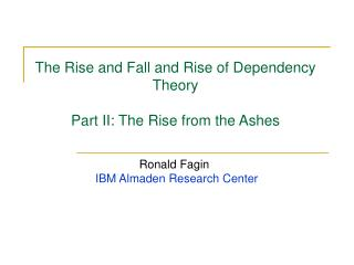 The Rise and Fall and Rise of Dependency Theory Part II: The Rise from the Ashes