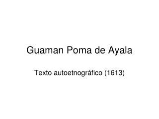 Guaman Poma de Ayala