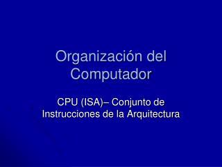 Organización del Computador