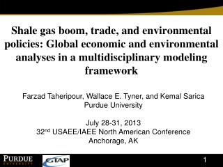 Farzad Taheripour, Wallace E. Tyner, and Kemal Sarica Purdue University July 28-31, 2013