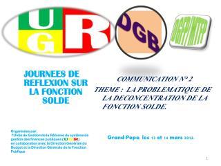 JOURNEES DE REFLEXION SUR LA FONCTION SOLDE