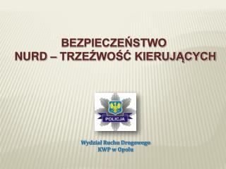 Wydział Ruchu Drogowego KWP w Opolu