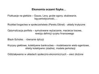 Ekonomia oczami fizyka…