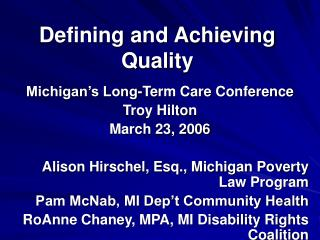 Defining and Achieving Quality