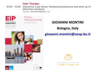 GIOVANNI MONTINI Bologna, Italy giovanni.montini@aosp.bo.it