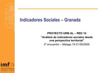 Indicadores Sociales � Granada
