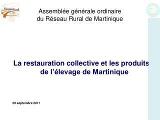 Assemblée générale ordinaire  du Réseau Rural de Martinique