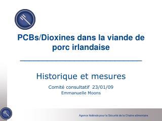 Limites maximales et seuils d'actions pour les dioxines et les PCB NDL pour le porc