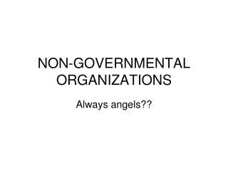 NON-GOVERNMENTAL ORGANIZATIONS