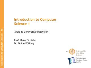 Introduction to Computer Science 1