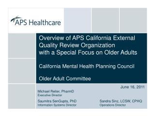 June 16, 2011 Michael Reiter, PharmD  Executive Director