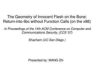 Presented by: WANG Zhi