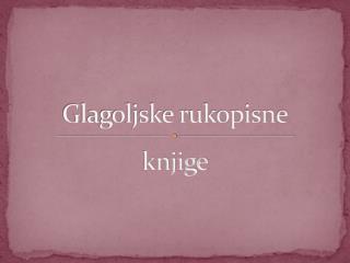 Glagoljske rukopisne knjige