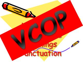 Vocabulary Connectives Openings Punctuation