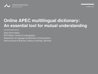 Online APEC multilingual dictionary:  An essential tool for mutual understanding