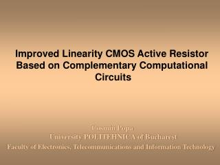 Improved Linearity CMOS Active Resistor Based on Complementary Computational  Circuits