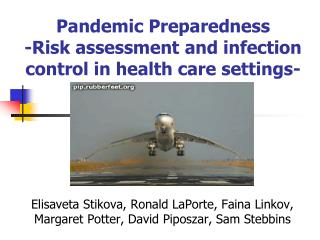 Pandemic Preparedness  -Risk assessment and infection control in health care settings-