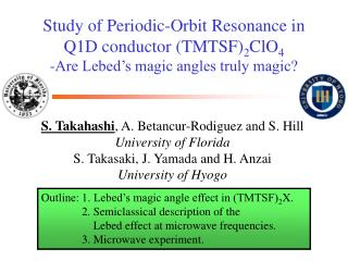 S. Takahashi , A. Betancur-Rodiguez and S. Hill University of Florida
