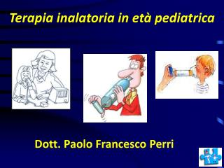 Terapia inalatoria in età pediatrica
