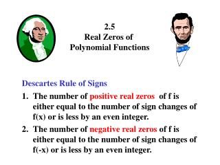 2.5 Real Zeros of  Polynomial Functions