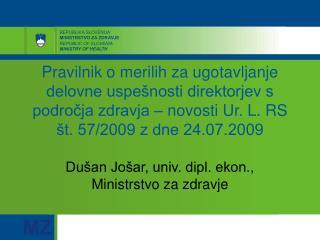Dušan Jošar, univ. dipl. ekon., Ministrstvo za zdravje