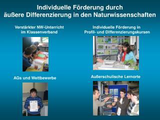 Individuelle Förderung durch  äußere Differenzierung in den Naturwissenschaften