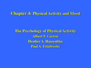 Chapter 4:  Physical Activity and Mood