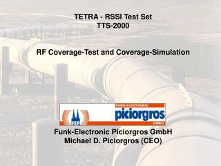 TETRA - RSSI Test Set TTS-2000 RF Coverage-Test and Coverage-Simulation