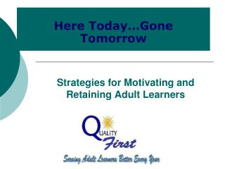 Strategies for Motivating and Retaining Adult Learners