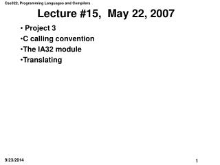 Lecture #15,  May 22, 2007